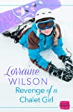 img - for Revenge of a Chalet Girl: HarperImpulse Contemporary Romance Novella book / textbook / text book
