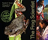 img - for The Frog Scientist (Scientists in the Field Series) book / textbook / text book