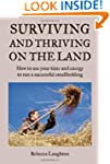 Surviving and Thriving on the Land: H...