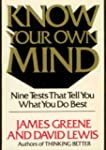 Know Your Own Mind: Nine Tests That T...