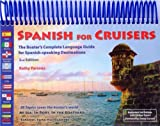 img - for Spanish for Cruisers: The Boater's Complete Language Guide for Spanish-speaking Destinations, 2nd Edition book / textbook / text book