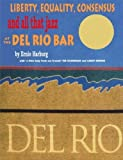 img - for Liberty Equality, Consensus and All That Jazz at the del Rio Bar by Ernest Harburg, Ernie Harburg (2009) Paperback book / textbook / text book