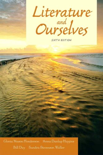 Literature and Ourselves: A Thematic Introduction for...