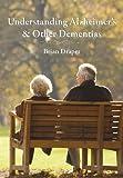 Understanding Alzheimer's & Other Dementias