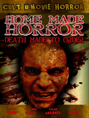 Home Made Horror: Death Made To Order