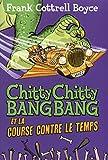 """Afficher """"Chitty Chitty Bangbang et la course contre le temps"""""""