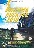 DOCUMENT PHOTO BOOK INAZUMA ROCK FES. 2010 (メディアパルムック)