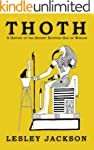 Thoth: The History of the Ancient Egy...