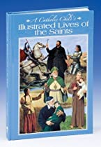 A Catholic Child's Illustrated Lives of the Saints (Regina Press)