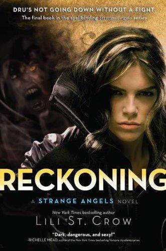 reckoning-a-strange-angels-novel