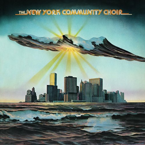 The New York Community Choir - The New York Community Choir (Expanded Edition)