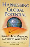 img - for Hamessing Global Potential: Insights into Managing Customers Worldwide book / textbook / text book