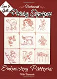 Historical Penny Squares: Embroidery Patterns (Love to Quilt Series)