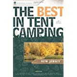 The Best in Tent Camping: New Jersey: A Guide for Car Campers Who Hate RVs, Concrete Slabs, and Loud Portable Stereos (Best Tent Camping) ~ Marie Javins