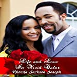 Life and Love in Vivid Color | Rhonda Jackson Joseph