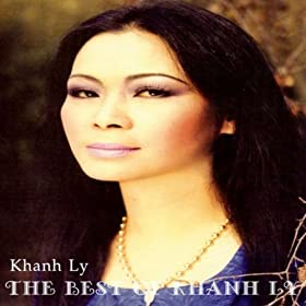 The Best Of Khanh Ly