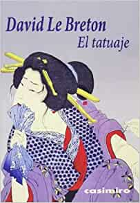 El tatuaje: David Le Breton: 9788415715320: Amazon.com: Books