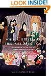 When Christians First Met Muslims: A...