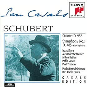 Schubert: Quintet in C major, D. 956; Symphony No. 5 in B-flat Major, D. 485