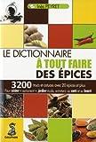 echange, troc Inès Peyret - Le dictionnaire à tout faire des épices