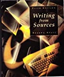 Writing from Sources (0312183232) by Brenda Spatt