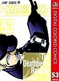 BLEACH カラー版 53 ジャンプコミックスDIGITAL