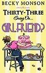 Thirty-Three Going on Girlfriend (Spi...