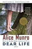 Alice Munro Dear Life: Stories (Vintage Contemporaries)