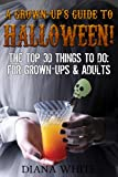 A Grown-Ups Guide to Halloween.