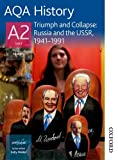 img - for AQA History A2 Triumph and Collapse: Russia and the USSR, 1941-1991 book / textbook / text book