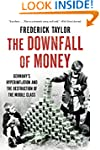 The Downfall of Money: Germany's Hype...