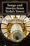 Songs and Stories from Tesla's Tower