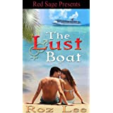 The Lust Boat ~ The Lothario Series ~ Book 1di Roz Lee
