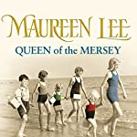 Queen of the Mersey | Maureen Lee