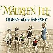 Queen of the Mersey   [Maureen Lee]