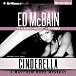Cinderella: Matthew Hope (       UNABRIDGED) by Ed McBain Narrated by Luke Daniels