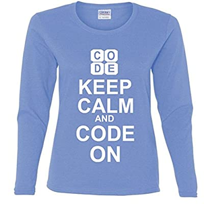 Keep Calm and Code On Missy Fit Long Sleeve T-Shirt
