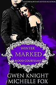 Marked: A Vampire Blood Courtesans Romance