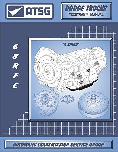 ATSG 68RFE Manual DODGE Transmission Repair Manual (68RFE Gasket 68RFE Rebuild Kit 68RFE Transmission Pan 68RFE Transmission Filter Best Repair Book Available) (68rfe Transmission Filter compare prices)