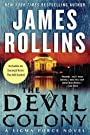 The Devil Colony: A Sigma Force Nov...