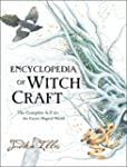 Encyclopedia of Witchcraft: The Compl...