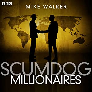 Scumdog Millionaires: Complete Series | [Mike Walker]