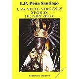 Siete Virgenes Negras De Gipuzkoa, Las (Askatasun Haizea)