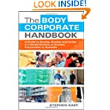 The Body Corporate Handbook: A Guide to Buying, Owning and Living in a Strata Scheme or Owners Corporation in...