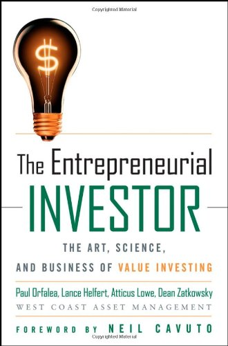 The Entrepreneurial Investor: The Art, Science,