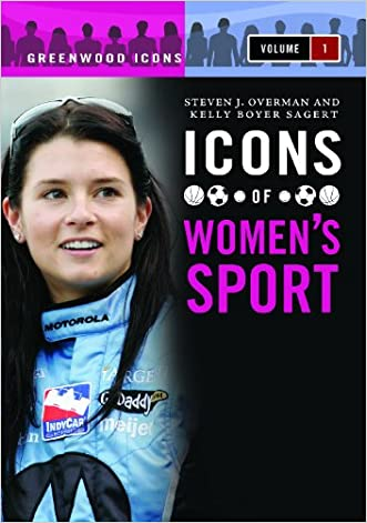 Icons of Women's Sport [2 volumes] (Greenwood Icons)