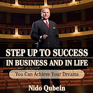 Step Up to Success in Business and in Life Audiobook