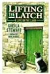 Lifting the Latch: A Life on the Land...