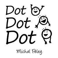 (FREE on 1/15) Dot, Dot, Dot by Michal Peleg - http://eBooksHabit.com