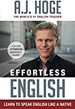 Effortless English: Learn To Speak English Like A Native (English Edition)